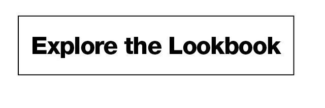 Explore the Lookbook