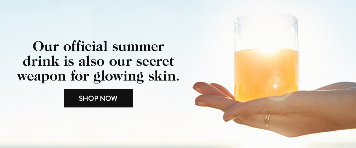 Our official summer drink is also our secret weapon for glowing skin.