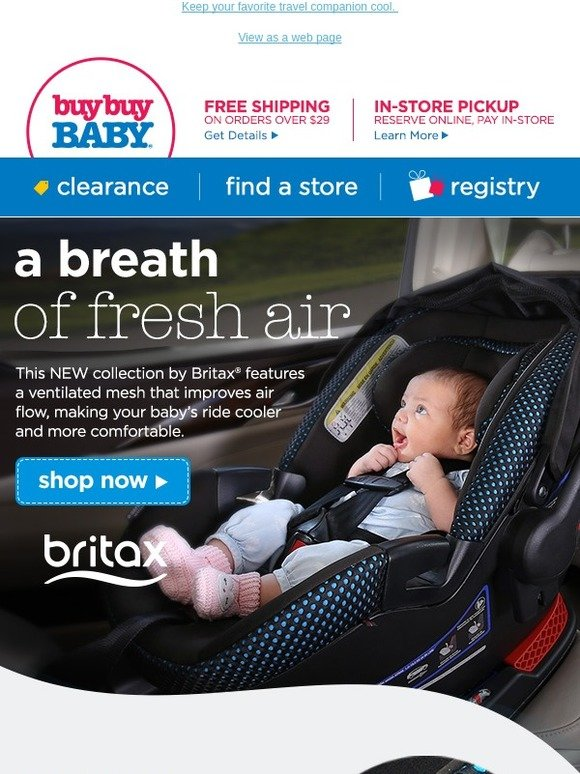 Buybuy BABY Keep It Cool With The NEW Britax Car Seats