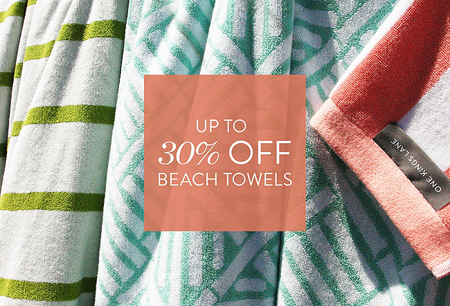 One Kings Lane Ends Tonight Up To 30 Off Beach Towels Milled