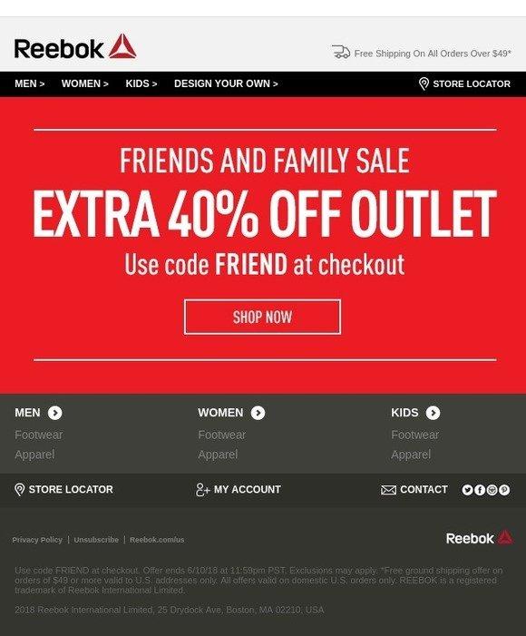 9647295bdb9 Reebok  EXTRA 40% OFF Friends   Family Starts NOW!