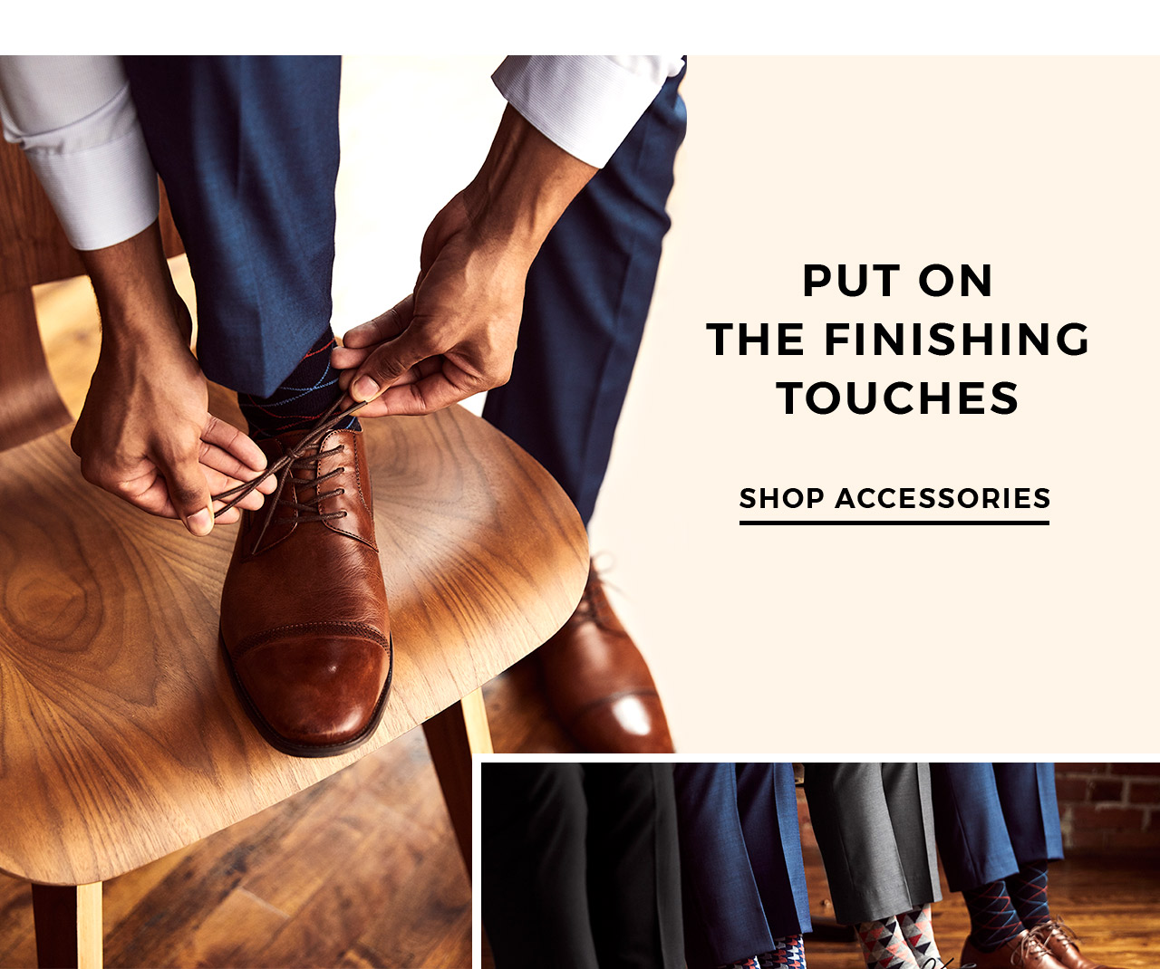 Put the finishing touches. Shop accessories