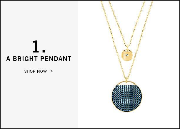 1. A bright pendant