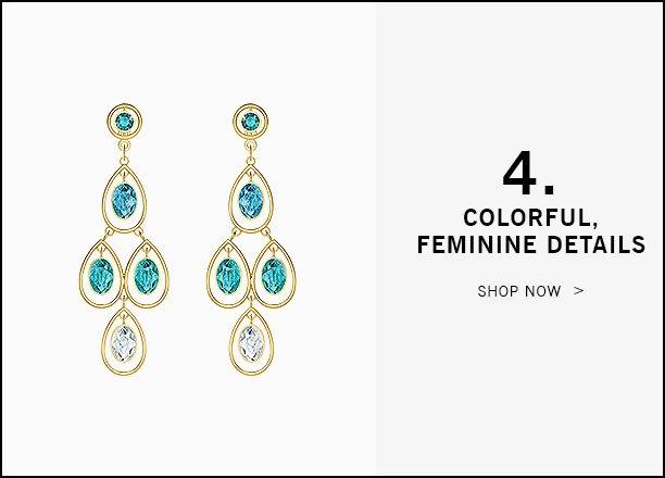 4. Colorful, feminine details