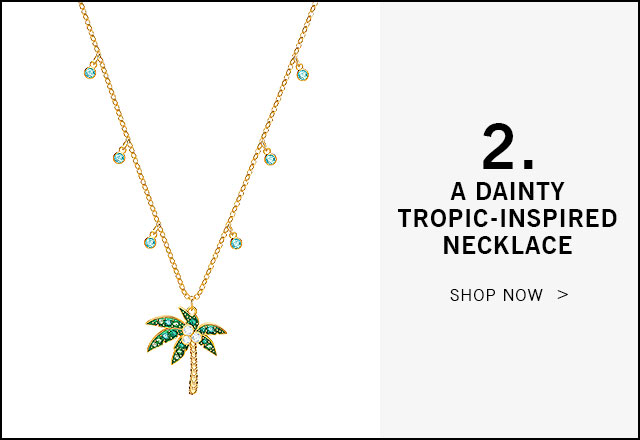 2. A dainty tropic-inspired necklace