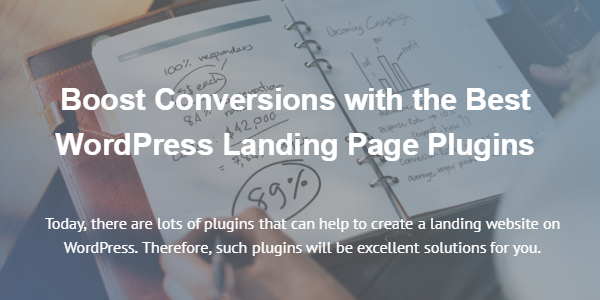 Boost Conversions with the Best WordPress Landing Page Plugins
