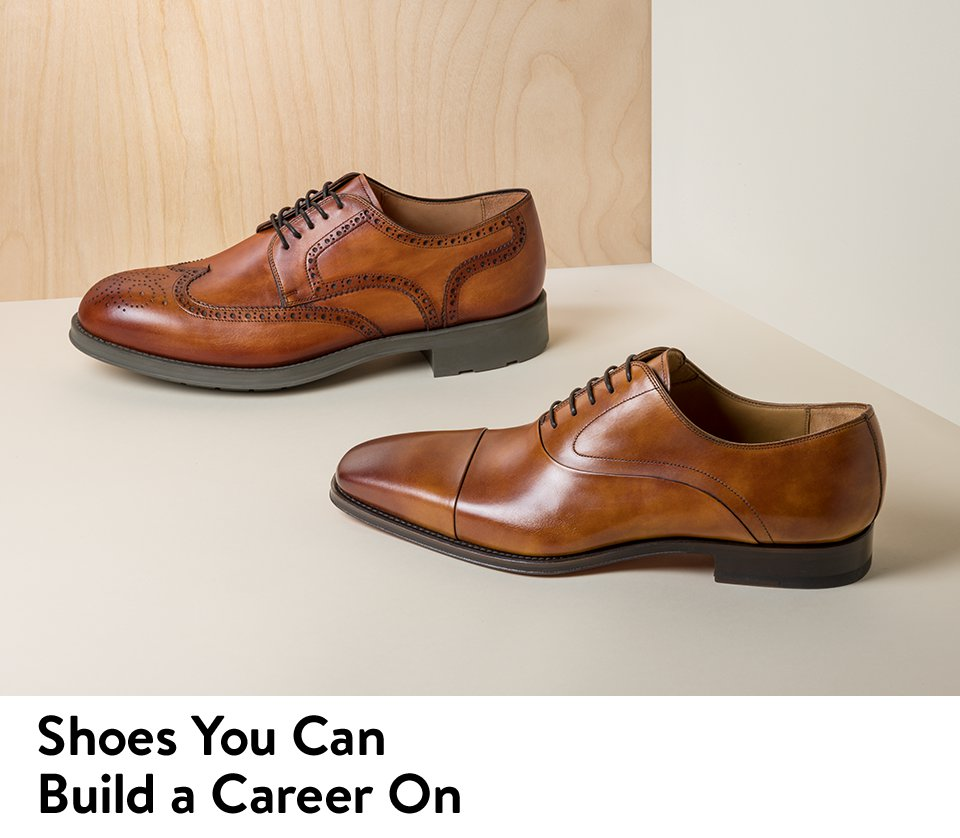 Shoes You Can Build a Career On