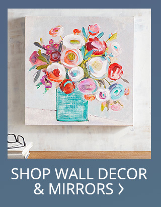 Shop for walldecor and mirrors.