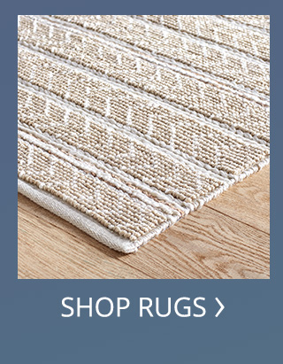 Shop for rugs.