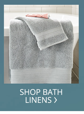 Shop for bathlinens and mirrors.