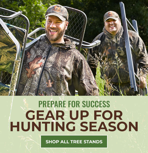 Prepare for Success - Gear Up for Hunting Season. Shop All Tree Stands