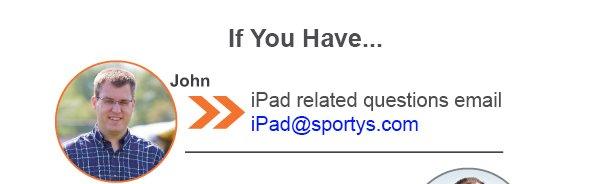 John - ipad@sportys.com