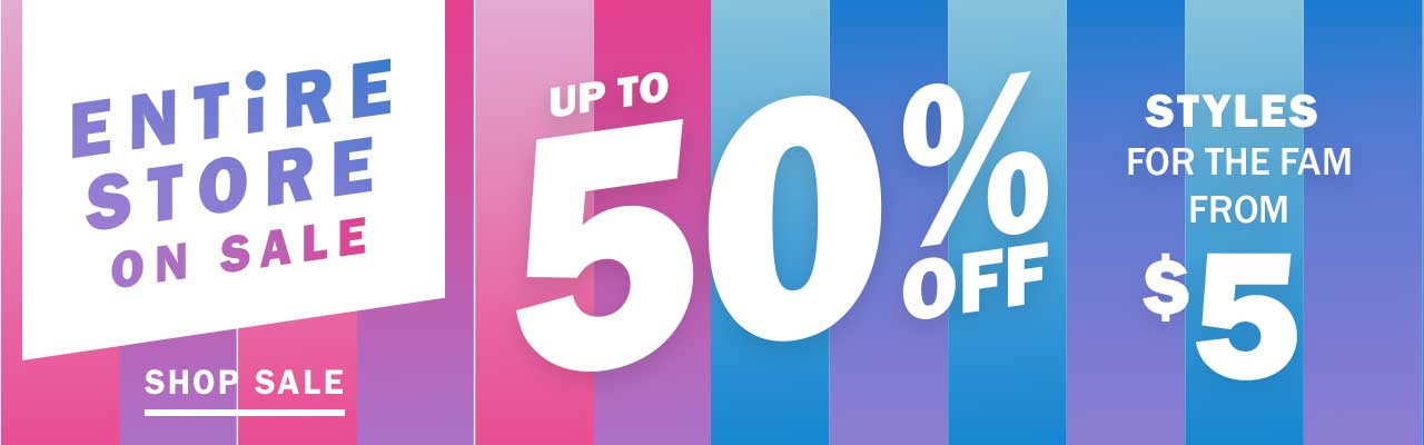 ENTiRE STORE ON SALE | SHOP SALE | UP TO 50% OFF