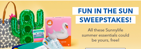 FUN IN THE SUN SWEEPSTAKES!