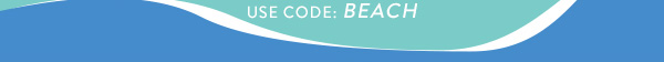 Use COde: BEACH