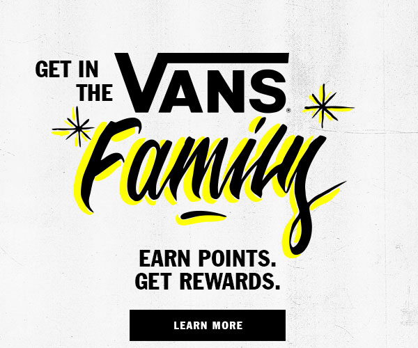 Get in the Vans Family