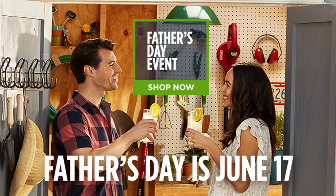 FATHER'S DAY EVENT | SHOP NOW | FATHER'S DAY IS JUNE 17