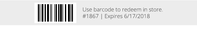 Use barcode 1867 to redeem in store.