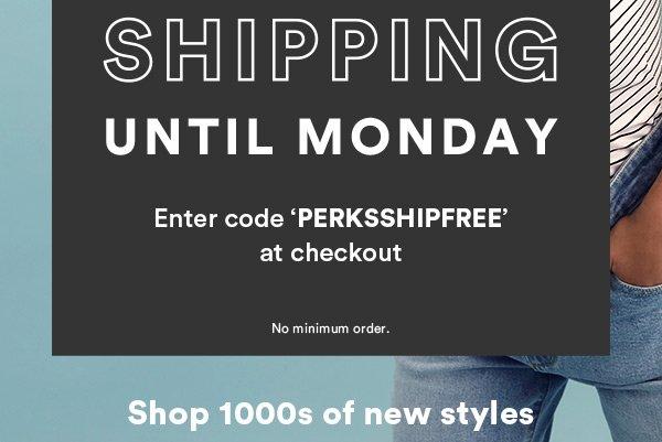 Perks Free Shipping