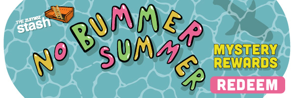 No Bummer Summer - Exclusive Mystery Rewards Only from The Zumiez Stash | REDEEM NOW