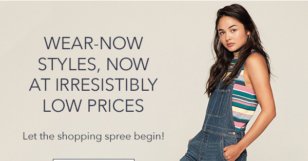 WEAR-NOW STYLES AT LOW PRICES