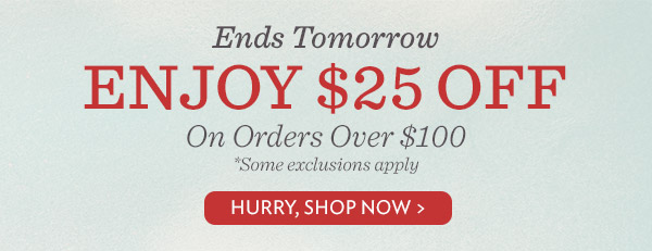 Enjoy $25 Off