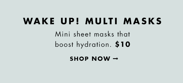Mini sheet masks that boost hydration. $10. Shop Now