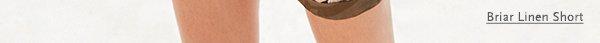 Briar Linen Short