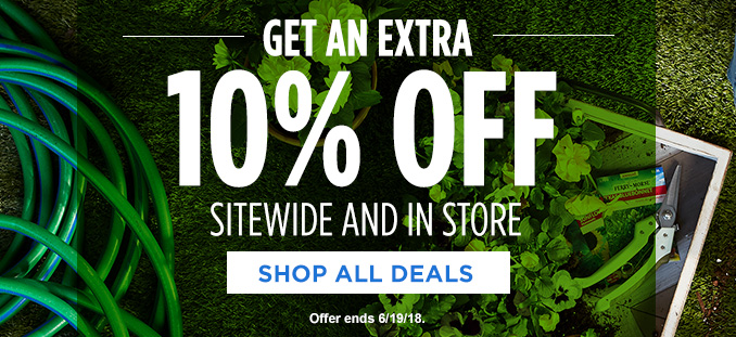 GET AN EXTRA 10% OFF SITEWIDE AND IN STORE | SHOP ALL DEALS | Offer ends 6/19/18.