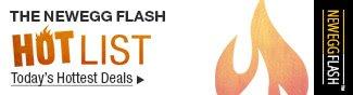 NeweggFlash - The Neweggflash HOTLIST