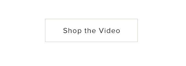 Shop the Video