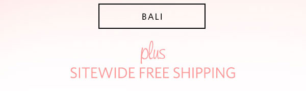 Free Shipping + Bali Bra Flash Sale! - Turn on your images