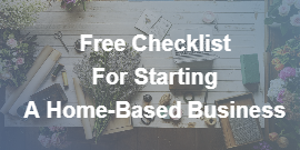 Free Checklist For Starting A Home-Based Business