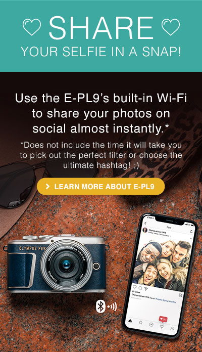Use the E-PL9s built-in Wi-Fi to share your photos on social almost instantly.