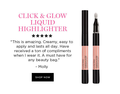 CLICK & GLOW LIQUID HIGHLIGHTER  'This is amazing. Creamy, easy to apply and lasts all day. Have received a ton of compliments when I wear it. A must have for any beauty bag.' - Molly  SHOP NOW