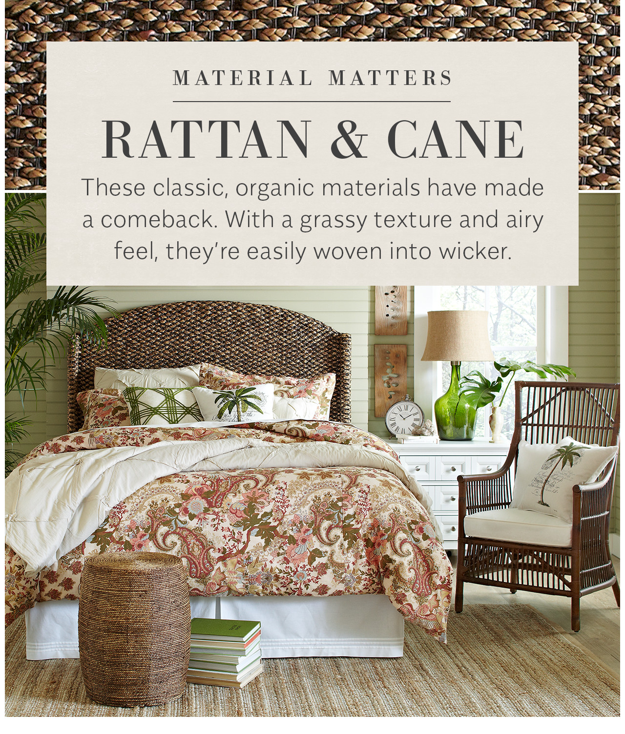 Birch Lane Rattan & Cane These Classic, Organic Materials Have