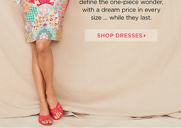 Unbelievable and $99 and under! Shop Dresses.