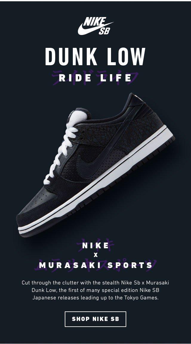 CCS  The Nike Sb x Murasaki Ride Life Dunk Low Now In Stock  627b9fcd5