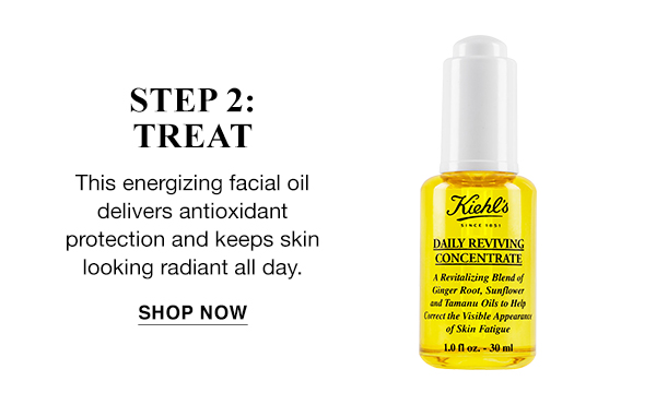 STEP 2: TREAT - DAILY REVIVING CONCENTRATE - This energizing facial oil delivers antioxidant protection and keeps skin looking radiant all day. - SHOP NOW