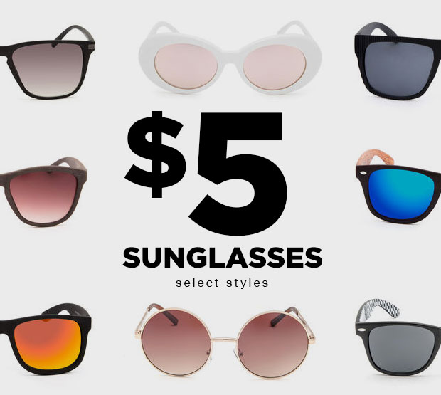 $5 SUNGLASSES - Shop Now