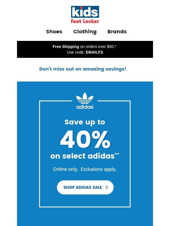 3c2020a025289e Kids Foot Locker  Attention adidas lovers! Save up to 40% on select styles.