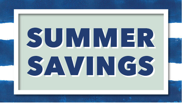Summer Savings.