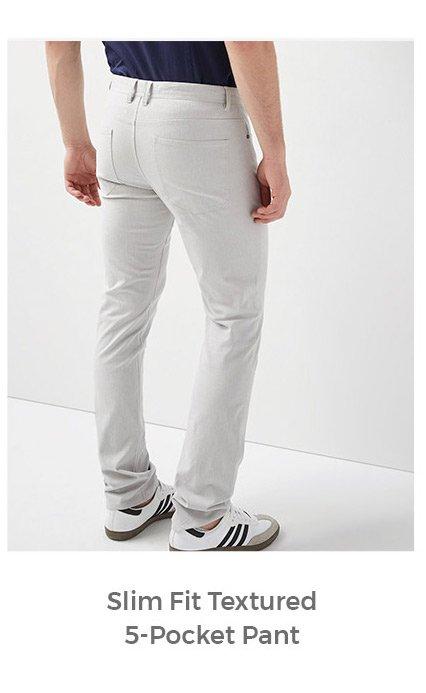 slim fit textured 5 pocket pants