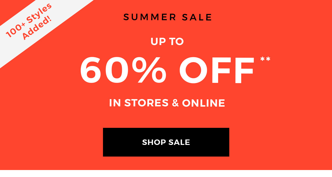 Summer sale.  up to 60% off.