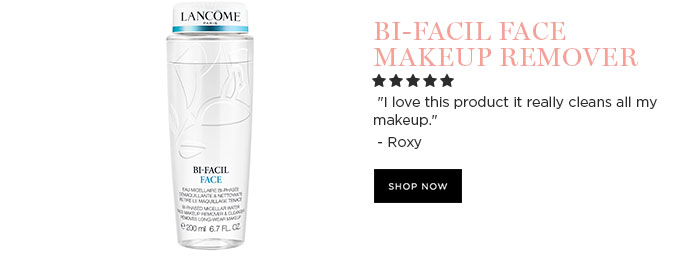 "BI-FACIL FACE MAKEUP REMOVER - ""I love this product it really cleans all my makeup."" - Roxy - SHOP NOW"