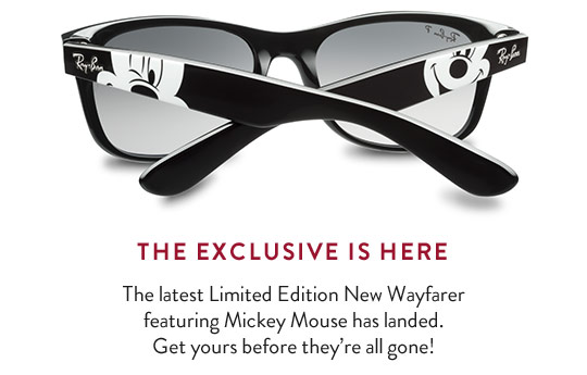 7cbfbf103fd4 Ray-Ban x Disney LIMITED EDITION · THE EXCLUSIVE IS HERE The latest Limited  Edition New Wayfarer featuring Mickey Mouse has landed.
