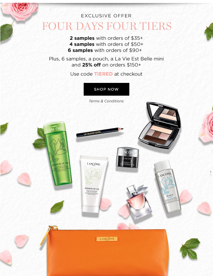 EXCLUSIVE OFFER - FOUR DAYS FOUR TIERS - 2 samples with orders of $35 plus - 4 samples with orders of $50 plus - 6 samples with orders of $90 plus - Plus, 6 samples, a pouch, a La Vie Est Belle mini and 25 percent off on orders $150 plus - Use code TIERED at checkout - SHOP NOW - Terms & Conditions