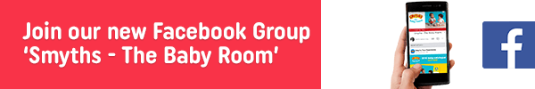 Join our New Facebook Group 'Smyths - The Baby Room'