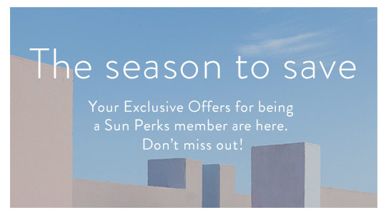 579d2a2b92 The season to save Your Exclusive Offers for being a Sun Perks member are  here.