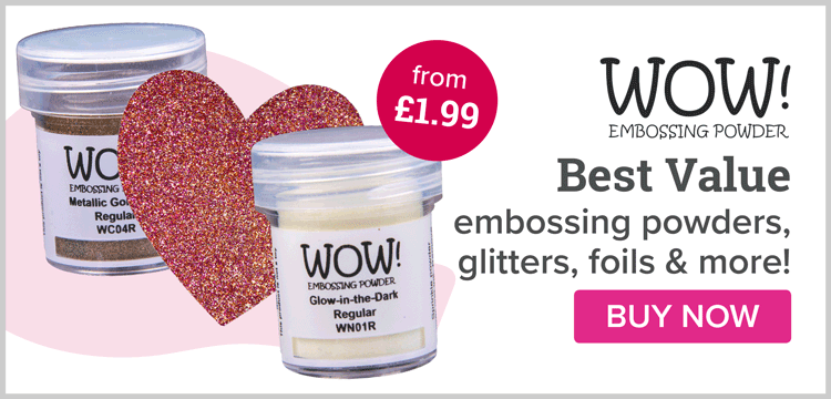 Wow! Embossing Powders & More!